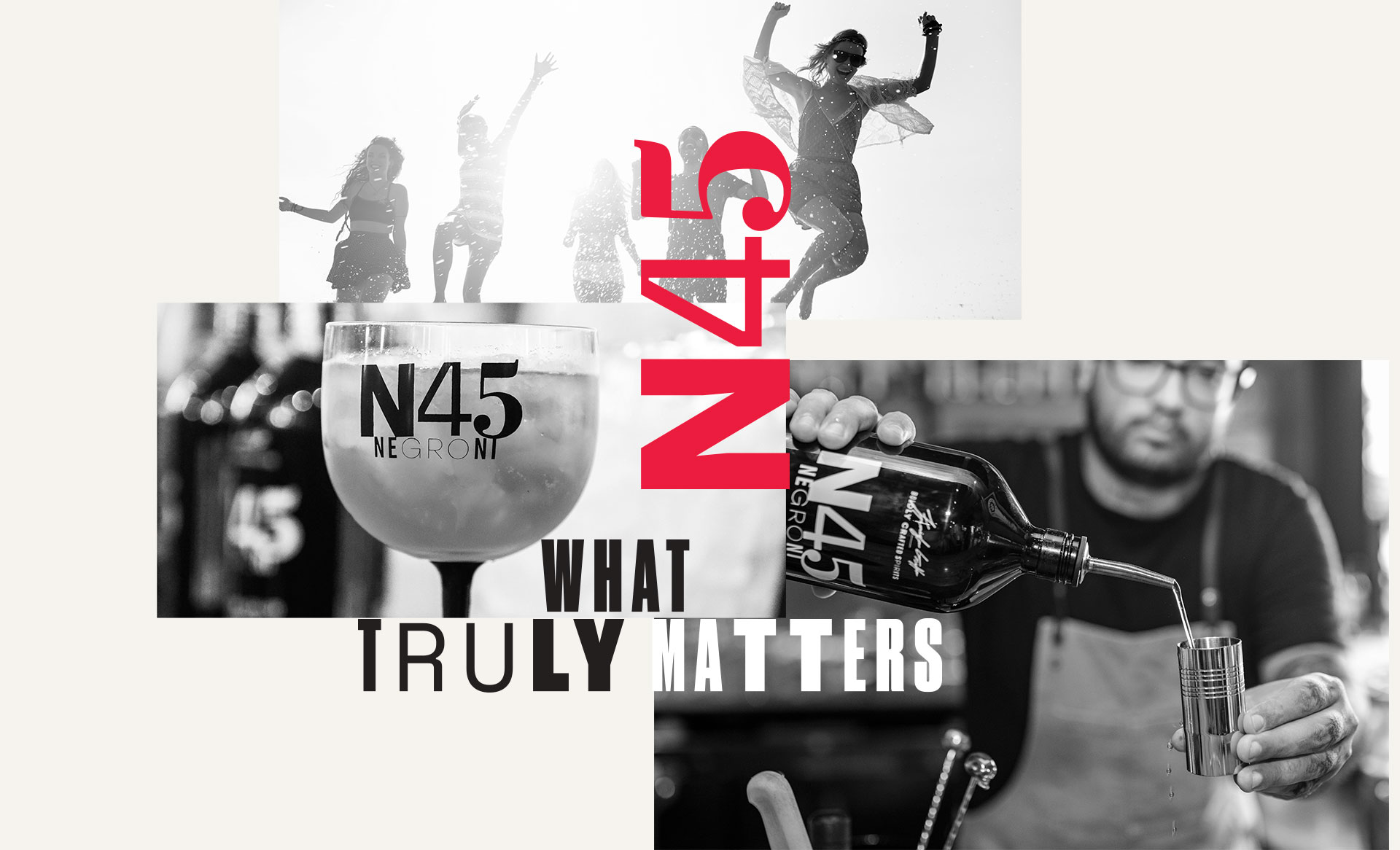 Negroni N45 - What Truly Matters